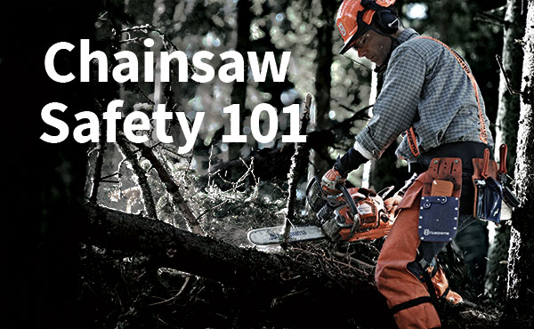 How to Properly Handle a Chainsaw
